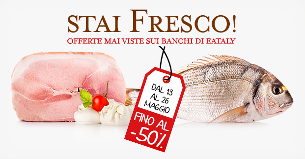 Super offerte fino al -50%! - Salumi e formaggi, ortofrutta, carne, pesce e tanto altro ancora.